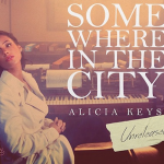 NEW MUSIC: ALICIA KEYS – «SOMEWHERE IN THE CITY»