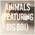 NEW MUSIC: MAROON 5 feat BIG BOI – «ANIMALS (REMIX)»