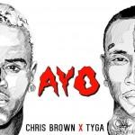 NEW MUSIC: CHRIS BROWN feat TYGA – «AYO»