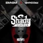 NEW MIXTAPE: EMINEM VS. DJ WHOO KID – «SHADY CLASSICS»