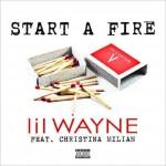 NEW MUSIC: LIL WAYNE feat CHRISTINA MILIAN – «START A FIRE»